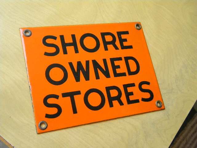 $OLD Shore Owned Stores Small Porcelain Door Push Sign