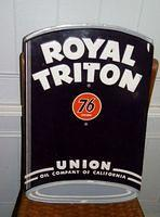 $OLD Royal Triton Oil Can Tin Embossed Sign