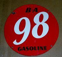 $OLD B/A 98 Porcelain Gas Pump Plate Sign