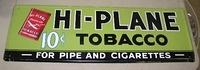 $OLD Neat Hi-Plane Tobacco sign w/ Graphics