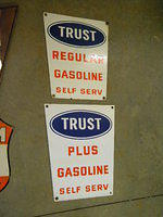 $OLD Trust PPP Porcelain Gas Pump Signs