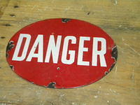 $OLD Porcelain DANGER Oval Sign